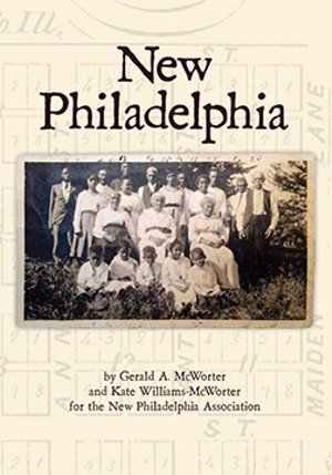 New Philadelphia, by Gerald A. McWorter and Kate Willliams-McWorter. Published by Path Press, Evanston, Illinois.