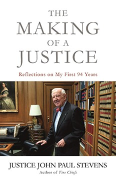 The Making of a Justice: Reflections on My First 94 Years, John Paul Stevens. Little Brown.