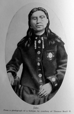 Jane, daughter of Nez Perce Chief Timothy, is believed by some to have guided E.D. Pierce in the Clearwater region on his quest for gold.
