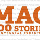 100 Stories — A Centennial Exhibition
