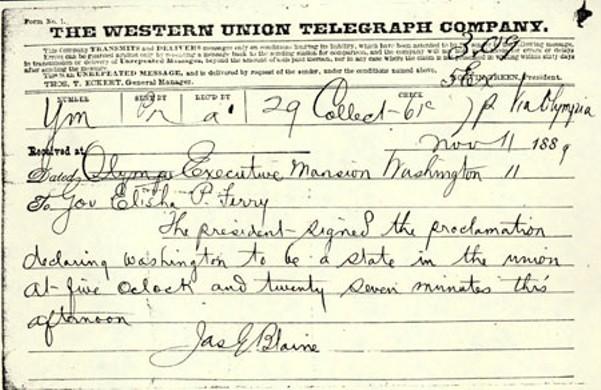 A telegram from U.S. Secretary of State James Blaine to Washington Gov. Elisha P. Ferry announcing Washington's statehood. - WASHINGTON STATE ARCHIVES
