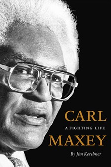 Carl Maxey's biography, written by author and longtime Spokesman-Review reporter Jim Kershner.