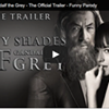 "Local filmmaker's ""50 Shades of Gandalf the Grey"" video goes viral"