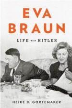 eva_braun_life_with_hitler_heike_b_gortemaker_hardcover_cover_art.jpg