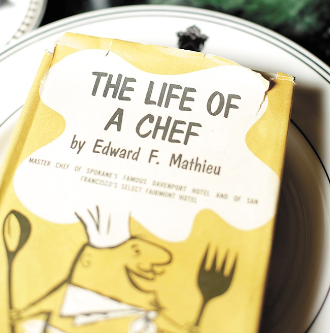 Early Davenport Hotel chef Edward Mathieu left behind his memories in this now rare memoir. - YOUNG KWAK