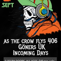 As the Crow Flies, Goners UK, Incoming Days