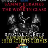 Sammy Eubanks & The Work'in Class