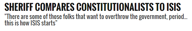 No, the sheriff did not compare constitutionalists to ISIS.