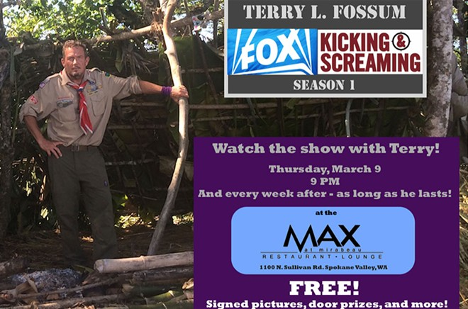 Terry Fossum will be appearing at viewing parties of the Fox survival show Kicking and Screaming as long as he, you know, survives.