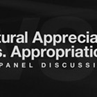 Cultural Appreciation vs. Appropriation