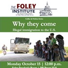 Why They Come: Illegal immigration to the U.S.