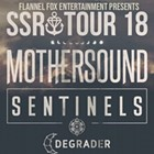 Mothersound, Sentinels, Degrader