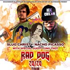 Slug Christ and Nacho Picasso with Rad Dog, Yung Thot, Astral Bodiez and more