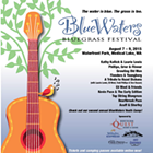 Blue Waters Bluegrass Festival feat. Laurie Lewis and Kathy Kallick, Phillips Grier & Flinner, Growling Old Men, Finnders & Youngberg, Eli West & Friends and many more