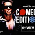 The Terminator: Comedy Edition
