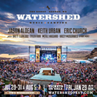 Watershed Festival feat. Jason Aldean, Keith Urban and Eric Church