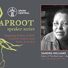 Taproot Speaker Series: Sandra Williams