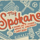 Chris Bovey: My Spokane