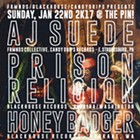 AJ Suede, Prison Religion, Honey Badger, Wolftone