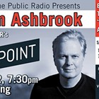 SPR Presents: Tom Ashbrook