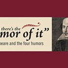 Shakespeare and the Four Humors