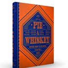 Pie & Whiskey Book Release Party