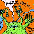 Charcoal Squids, Indian Goat, Wayward West