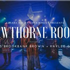 Hawthorne Roots, Kaylee Goins, Lucas Brookbank Brown