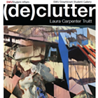 (de)clutter: Laura Carpenter Truitt