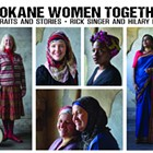 Spokane Women Together: Portraits and Stories