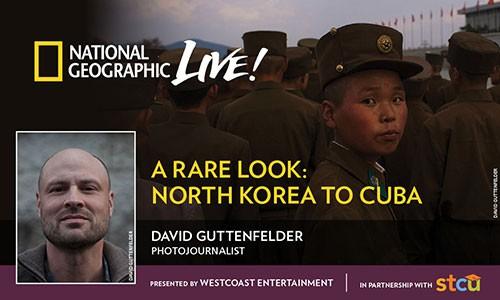 Nat Geo Live! A Rare Look: North Korea to Cuba