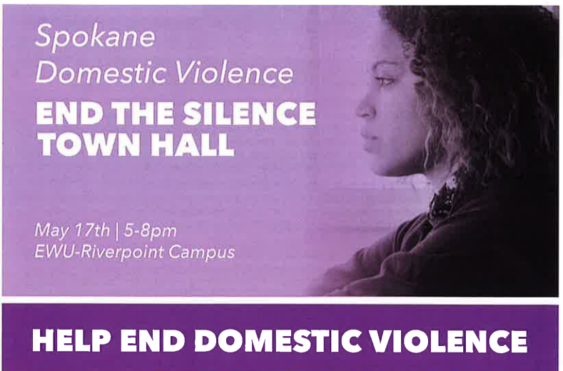 "THE YWCA, SPOKANE REGIONAL DOMESTIC VIOLENCE COALITION, SPOKANE REGIONAL HEALTH DISTRICT, AND EASTERN WASHINGTON UNIVERSITY HOSTED AN ""END THE SILENCE TOWN HALL"" THURSDAY NIGHT, MAY 17"