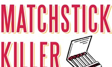 The Matchstick Killer