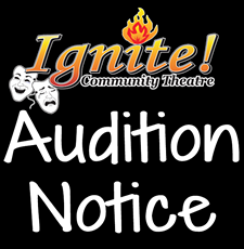 3480892a_ignite_audition_notice.png
