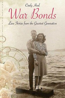 CINDY HVAL - War Bonds: Love Stories From the Greatest Generation