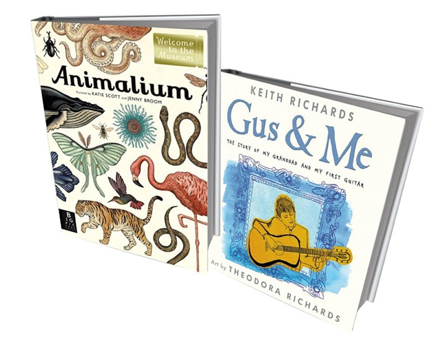 Animalium, $28; Gus & Me: The Story of My Granddad and My First Guitar, $14.40 at the Flying Pig Bookstore