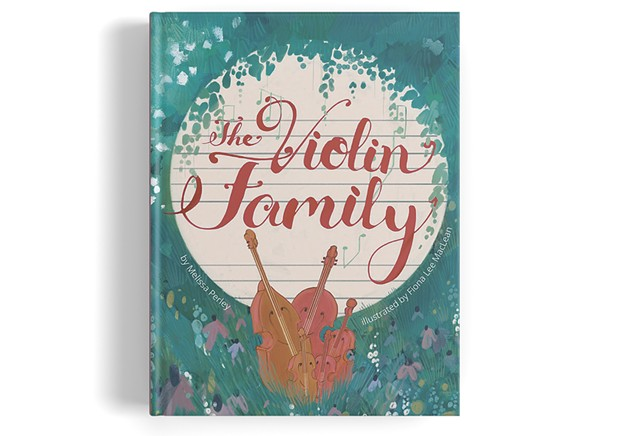 The Violin Family by Melissa Perley