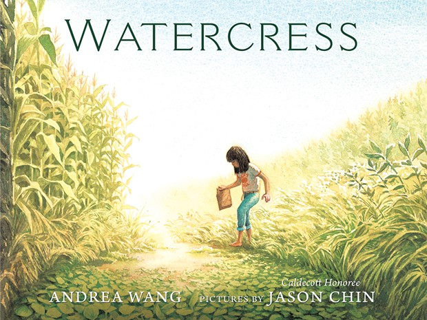 Watercress by Andrea Wang with illustrations by Jason Chin