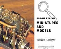 Pop-Up Exhibit: Miniatures and Models