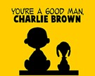 'You're a Good Man, Charlie Brown'