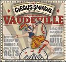 Circus Smirkus Big Top Tour in St. Johnsbury