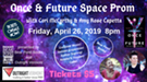 Once & Future Space Prom