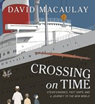 StoryWalk with David Macaulay's 'Crossing On Time'