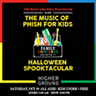 The Music of Phish for Kids: Halloween Spooktacular