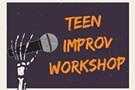 Teen Improv Workshop
