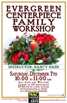 Evergreen Centerpiece Family Workshop