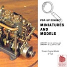 Pop-Up Exhibit: Miniatures and Models