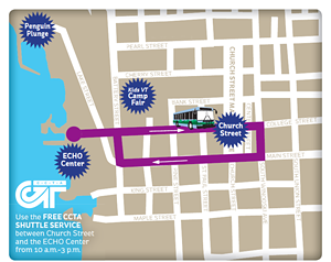 Use the FREE CCTA SHUTTLE SERVICE - between Church Street and the ECHO - Center from 10 a.m.-3 p.m.