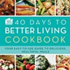 40 Days to Better Living Cookbook