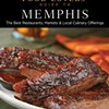 A Food Lovers' Guide to Memphis